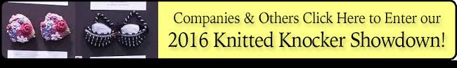 Knitted Knocker Showdown 2016